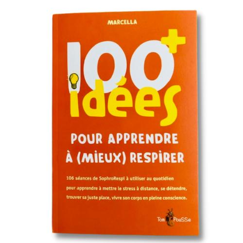 Read more about the article Préface «100 idées + pour apprendre à (mieux) respirer